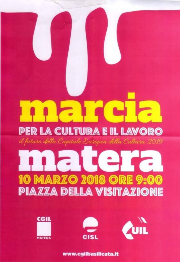 Cgil-Cils-Uil  Marcia a Matera per la cultura e il lavoro il 10 marzo. Firma la Petizione