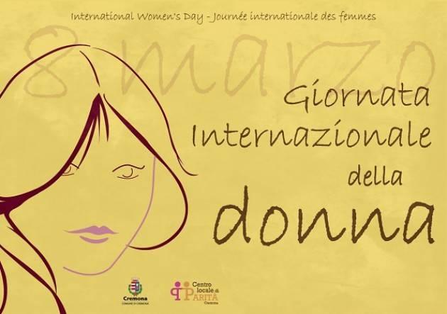 Cremona GIORNATA INTERNAZIONALE DELLA DONNA 8 MARZO 2018