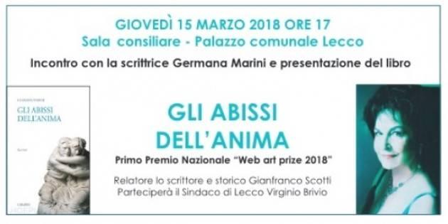 A Lecco presentazione del libro 'Gli abissi dell'anima' di Germana Marini il 15 marzo