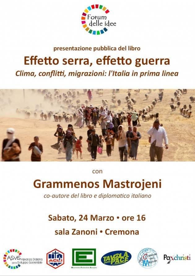 Incontro  il 24/3 con l'autore libro EFFETTO SERRA, EFFETTO GUERRA  Grammenos Mastrojeni