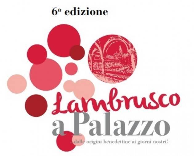 Mantova San Benedetto Po  AL VIA LA 6° EDIZIONE DI 'LAMBRUSCO A PALAZZO' il 21-22 aprile 2018