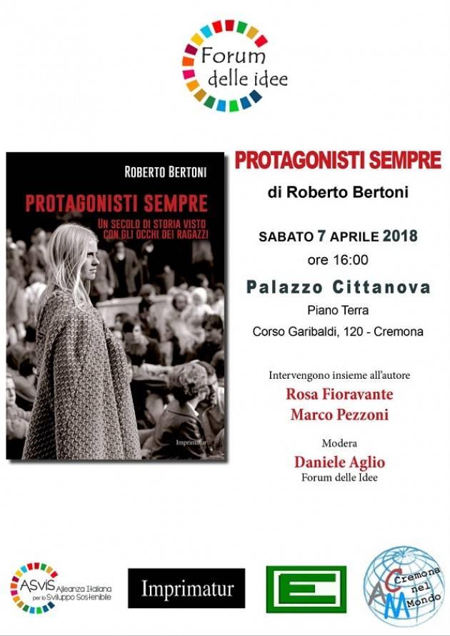 Cremona Forum delle idee Sabato 7 aprile ore 16 Incontro con i giovani  sul '68 con Roberto Bertoni
