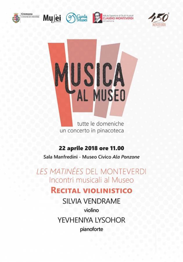 Cremona: 'Musica al Museo', domenica 22 aprile Recital violinistico