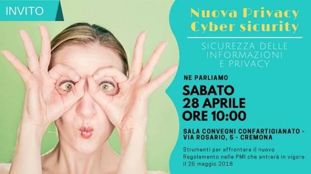 Confartigianato Cremona  Convegno 'NUOVA PRIVACY-CYBER SECURITY' il 28 aprile