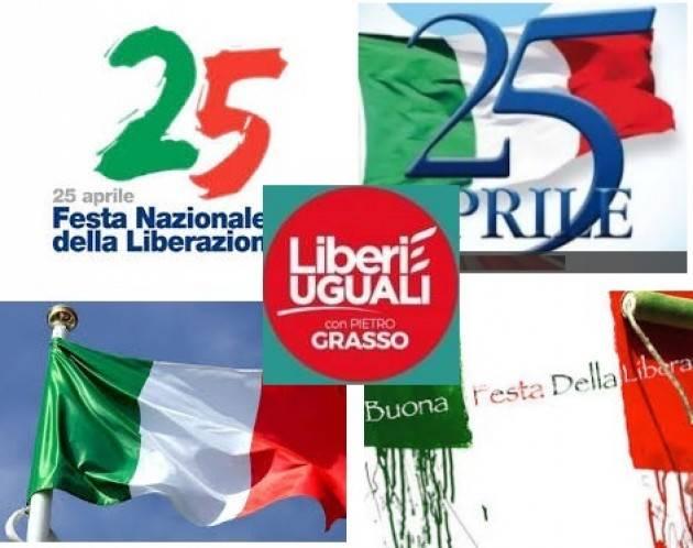Liberi e Uguali (Cremona ): La Festa della Liberazione è e dovrebbe essere la festa e l'impegno per ogni liberazione.