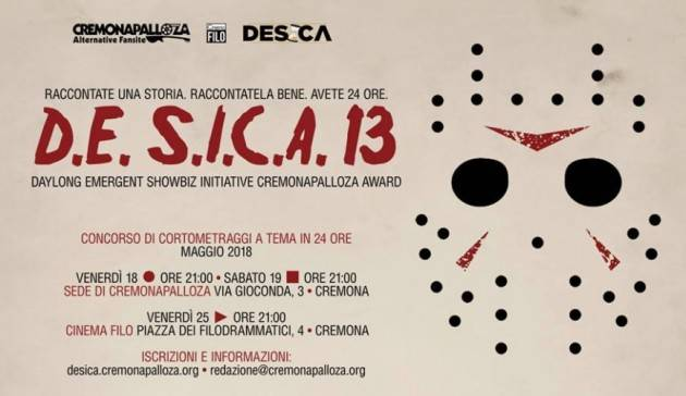 D.E. S.I.C.A. 13 • Concorso di corti a tema in 24 ore , 18-25 maggio · Sede di Cremonapalloza