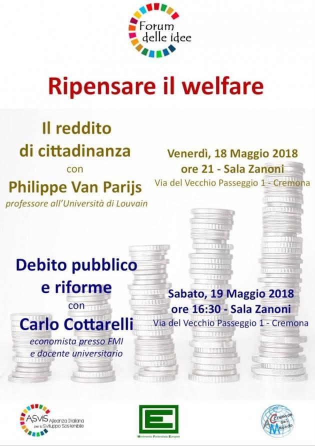 Ripensare il welfare Due iniziative a Cremona . Con Philippe Van Parijs il 18 e con Carlo Cottarelli il 19 maggio