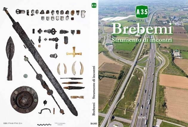 'A35 Brebemi, Strumento di incontri' Venerdi 11 maggio presentato il libro dedicato alla direttissima Brescia-Milano