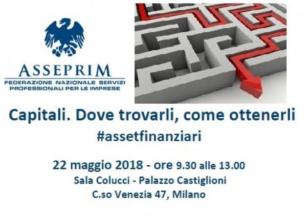 Confcommercio Capitali. Dove trovarli, come ottenerli Seminario a Milano il 22 maggio