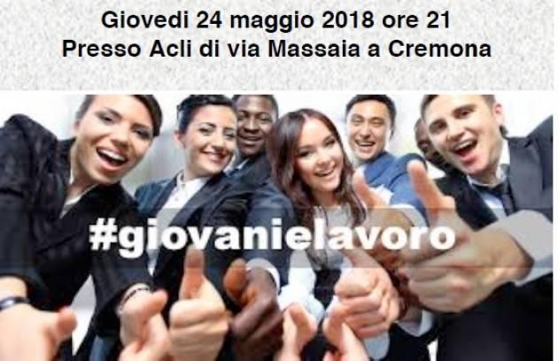 Acli Cremona Incontro il 24 maggio su GIOVANI E LAVORO: CERCATORI O CREATORI? Con don Bignami