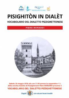 L'ECOAGENDA  EVENTI Alla Tre giorni di Pizzighettone si presenta l'ultimo lavoro del 'puéta cuntadìn' PIERO BONARDI.