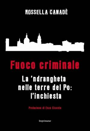 Cremona: Porte Chiuse alle Mafie, incontro con Rossella Canadè Sabato 26 Maggio