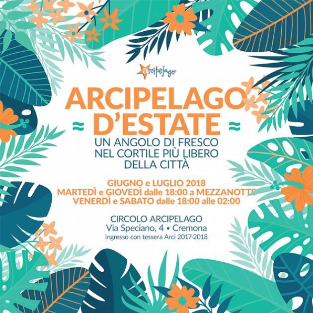 Cremona: apertura estiva del Circolo Arci Arcipelago a giugno e luglio 2018