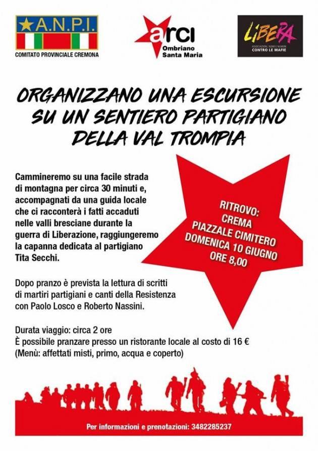 Presidio di Libera Cremasco, Anpi e Arci organizzano per il 10 giugno   Escursione in Val Trompia sui sentieri partigiani