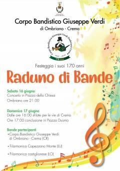 Crema Raduno Bande per celebrare i 170 anni del Corpo Bandistico G. Verde il 16 e 17 giugno