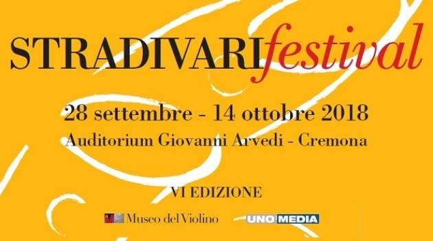 Al MDV Si avvicina lo STRADIVARIfestival 2018 dal  venerdì 28 settembre – domenica 14 ottobre 2018