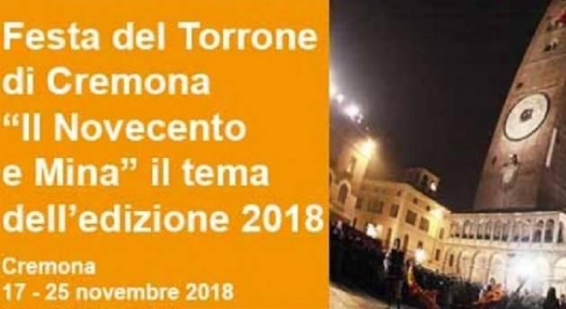 La Festa del Torrone di Cremona 2018 all'insegna di Mina dal 17 al 25 novembre