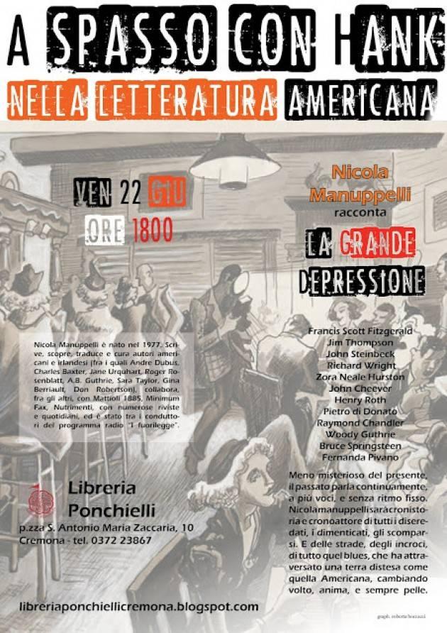 Libreria Ponchielli Nicola Manupelli parlerà di letteratura americana Venerdì 22 giugno