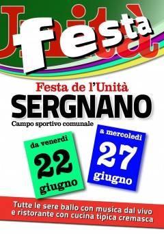 Feste Unità 2018 - Al via la Festa di Sergnano  dal 22 al 27 giugno