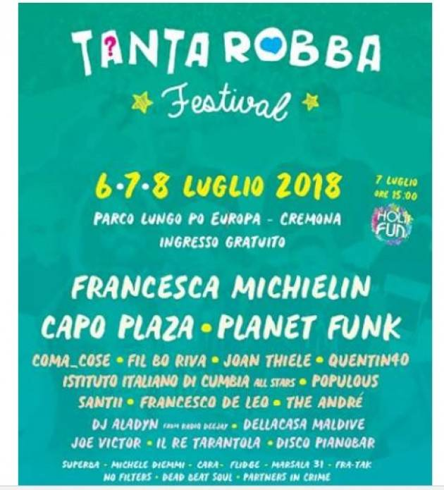 Cremona TANTA ROBBA FESTIVAL 2018 : 6-7-8 luglio