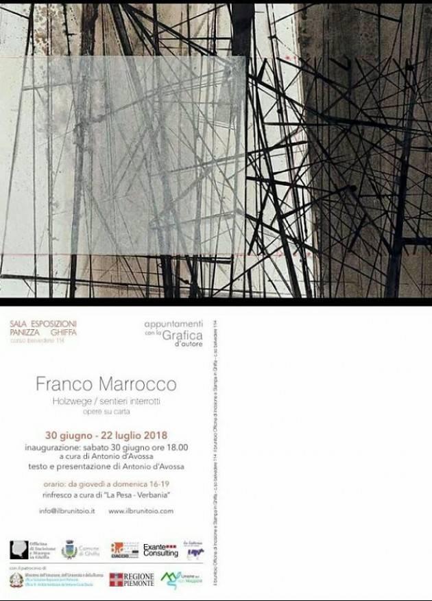 Si inaugura- il 30/6  a Ghiffa (Vb) la mostra di Franco Marrocco 'Holzwege/ sentieri interrotti' di Christian Flammia