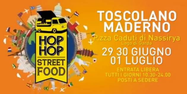 Dal 29 giugno al 1° luglio Hop Hop Street Food Festival a Toscolano Maderno