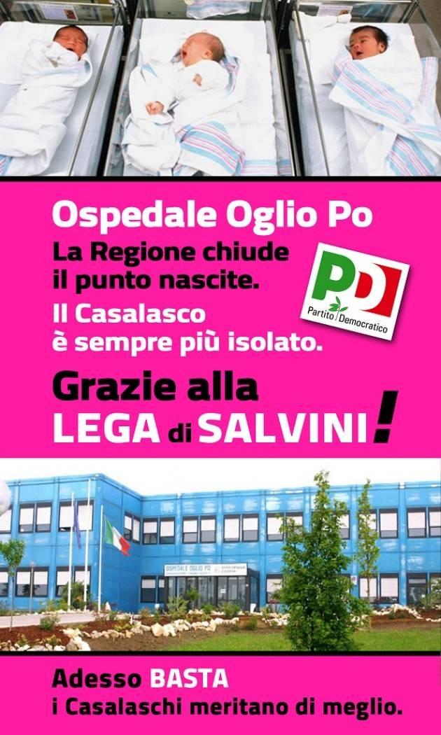LA REGIONE CHIUDE IL PUNTO NASCITA DELL'OGLIO PO PILONI E FORATTINI (PD): 'IL CASALASCO LASCIATO SOLO, RESPONSABILITÀ DI LEGA E SALVINI'