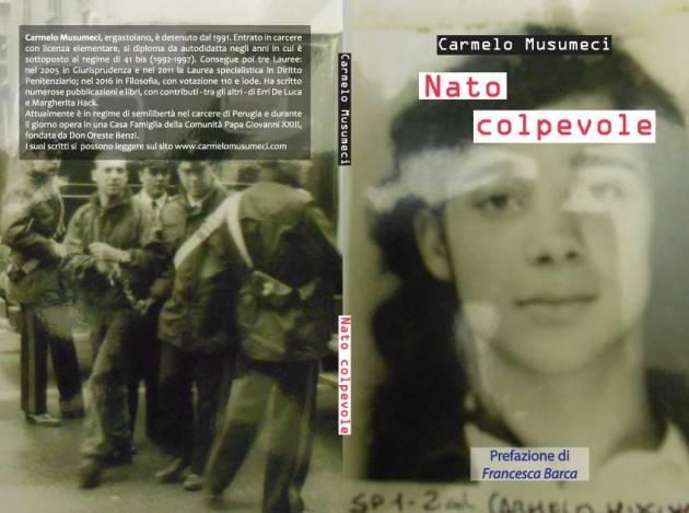 Nato colpevole  l'ultimo libro di Carmelo Musumeci