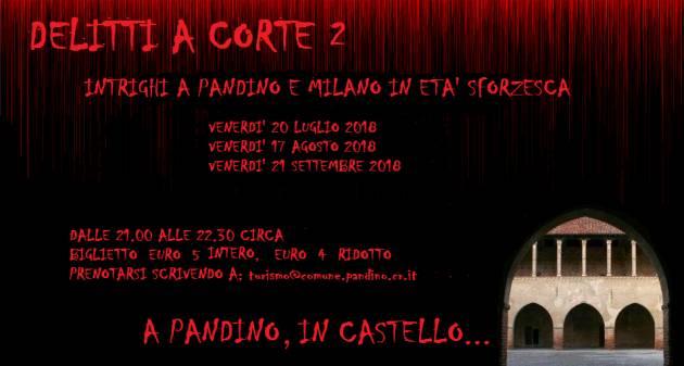 Al castello di Pandino torna l'appuntamento 'Delitti a corte' il 20/7 , il 17/8 e il 21/9