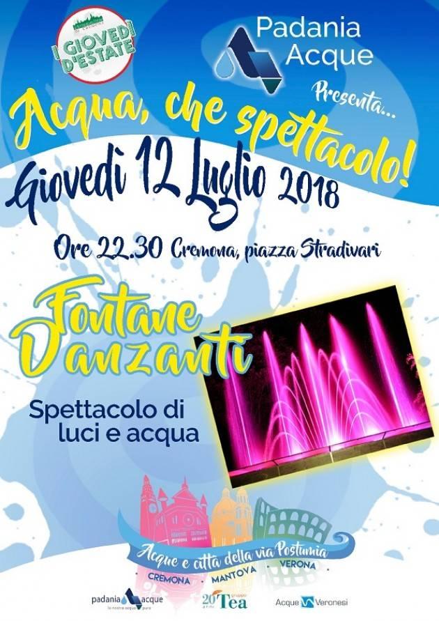 Fontane Danzanti a Cremona  Padania Acque vi invita stasera Giovedì 12 luglio