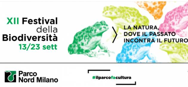 A Milano Il 13 settembre a Villa Torretta la presentazione del XII Festival della Biodiversità