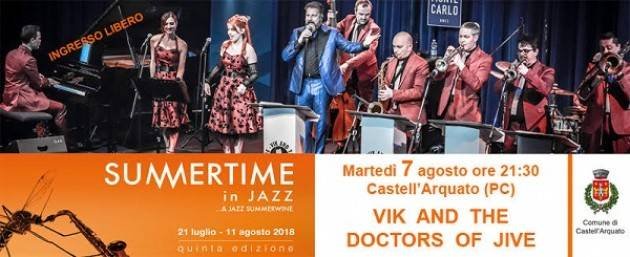 Dal 7 all'11 agosto finale col botto per Summertime in Jazz 2018! Il 7/8 a Castell'Arquato.