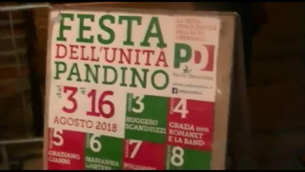 (Video) Tantissimi cittadini alla Festa dell'Unità di Pandino che chiude il 16 agosto . Qui il popolo del PD c'è, eccome se c'è