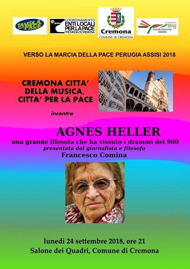 Verso la Marcia della pace Perugia Assisi 2018: Agnes Heller a Cremonail 24 settembre
