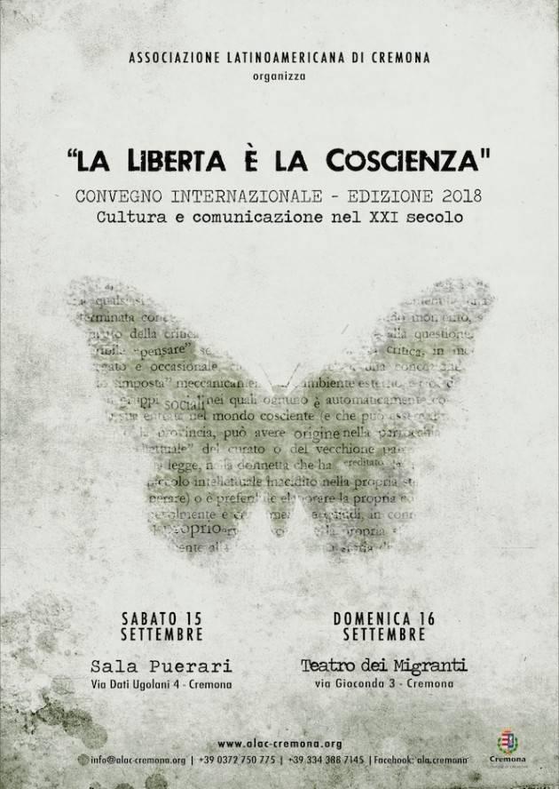 A Cremona CONVEGNO 'LA LIBERTÀ È LA COSCIENZA' - 4º EDIZIONE Organizza Associazione Latino Americana