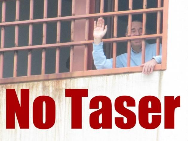 No taser Pistola elettrica nelle carceri: mettete dei fiori nei vostri cannoni di Carmelo Musumeci
