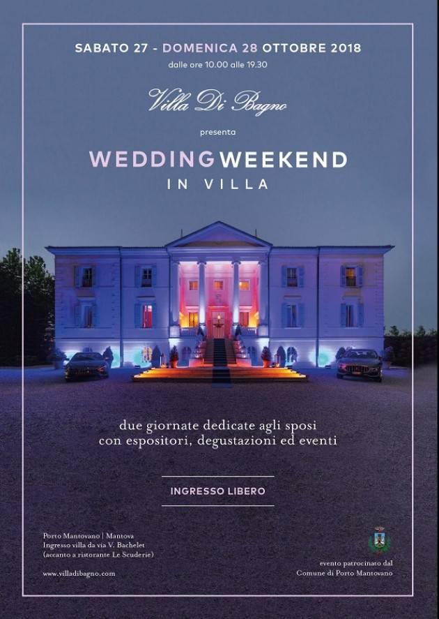 Porto Mantovano (MN) Wedding Weekend in Villa i giorni 27 e 28 ottobre 2018