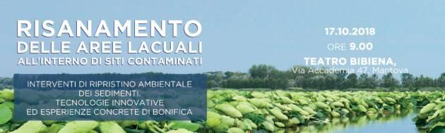 Mantova Convegno sul risanamento delle aree lacuali il 17 ottobre