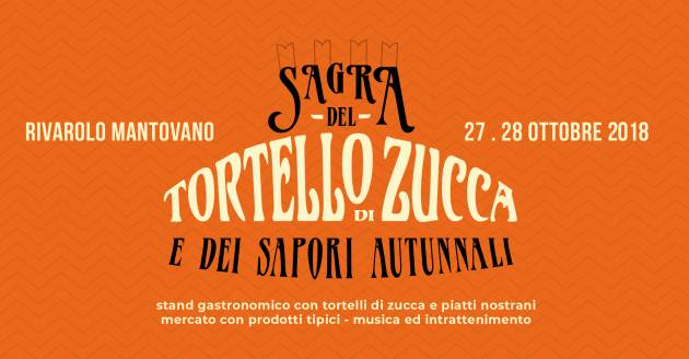 Quinta edizione della Sagra del Tortello di Zucca a Rivarolo Mantovano