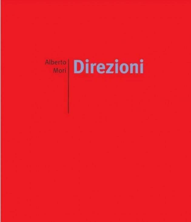 Acquanegra Cre.se  Alberto Mori presenta oggi domneica 11 novembre  il suo libro  'Direzioni'