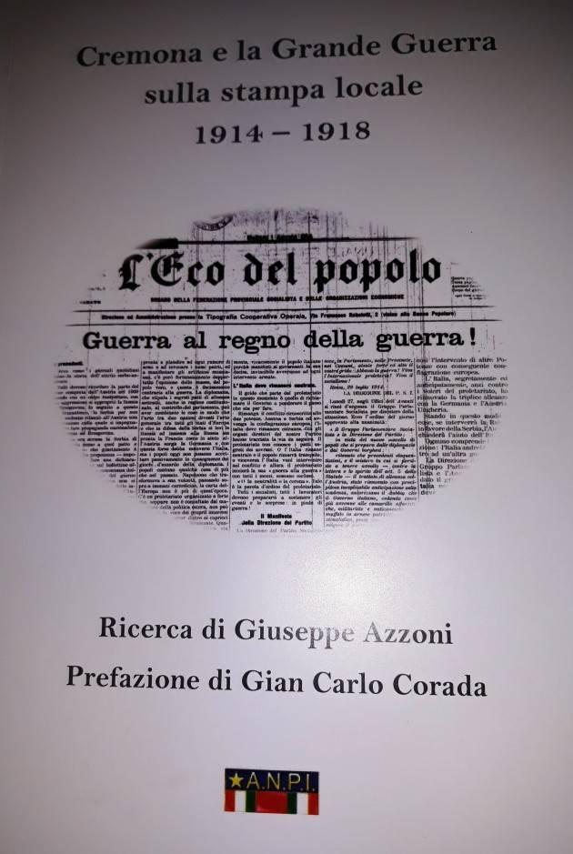 Evento del 14 dicembre L'ECOLIBRI 'Cremona e la Grande Guerra  sulla stampa locale 1914- 1918'  di Giuseppe Azzoni