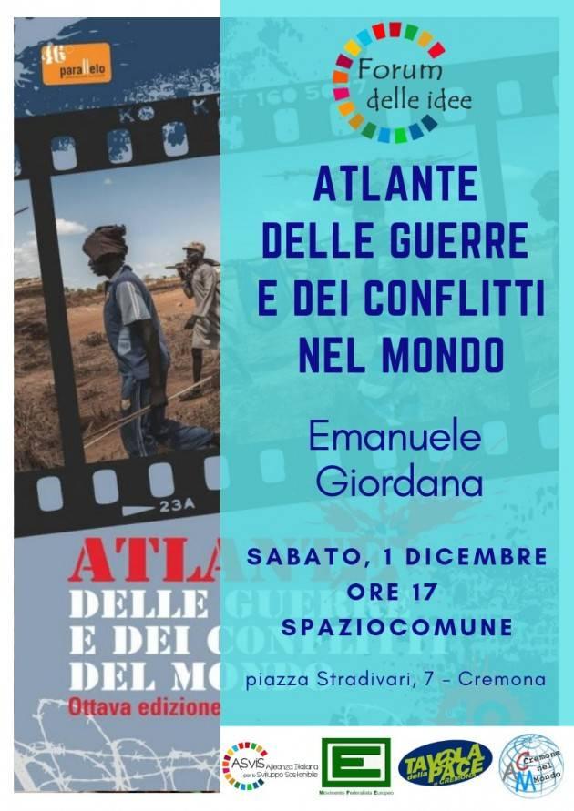 Forum delle Idee Cremona Presenta sabato 1 dicembre l'Atlante delle guerre e dei conflitti del mondo 2018