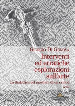 Roma  Il 23 nov. Presentazione volume  INTERVENTI ED ERRATICHE ESPLORAZIONI SULL'ARTE