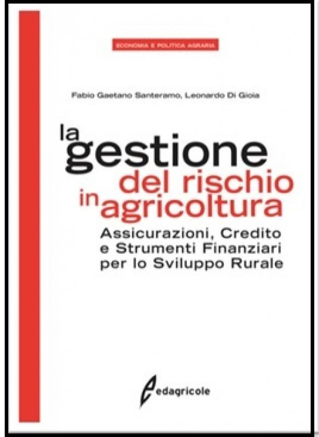 Edagricole presenta il libro LA GESTIONE DEL RISCHIO IN AGRICOLTURA  …