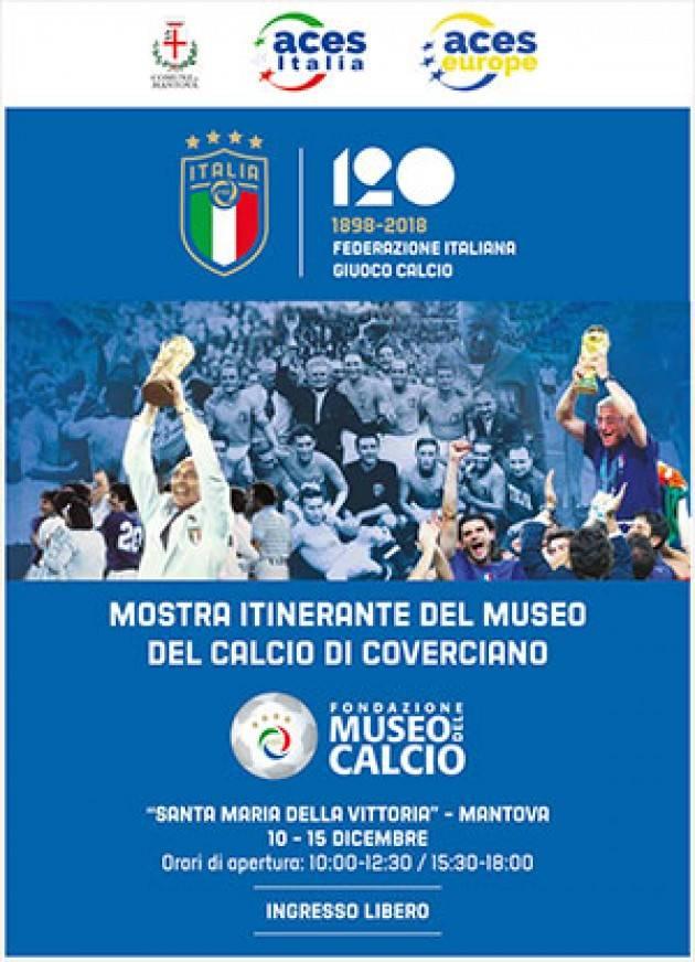 Mantova 120 anni di F.I.G.C. mostra itinerante del Museo del Calcio