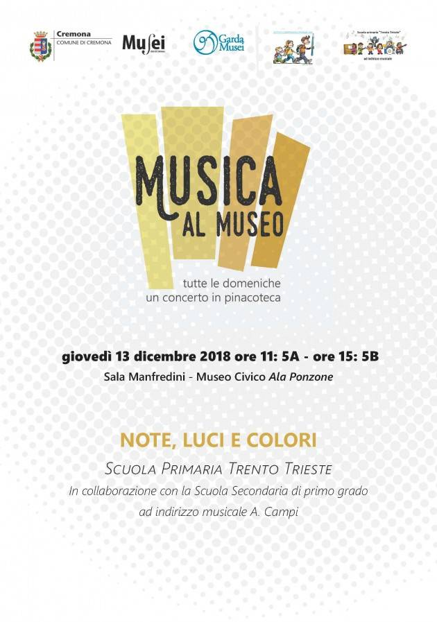 Cremona S. Lucia, Note, Luci e Colori per la rassegna Musica al Museo