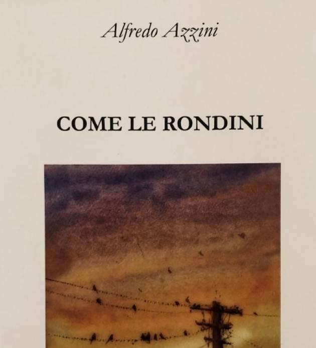 Annicco  Presentazione libro ' Come le Rondini' dell'autore Alfredo Azzini Memo di Agostino Melega