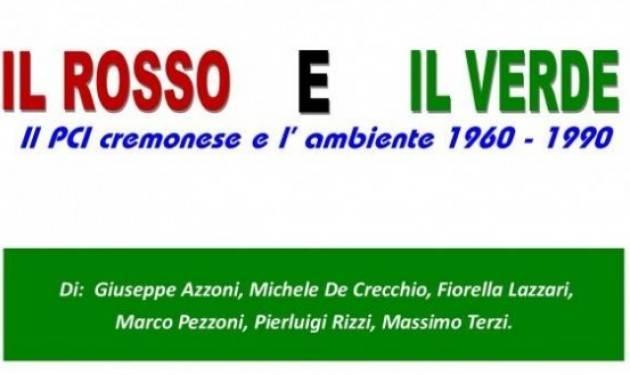 Il ROSSO e il VERDE , il passato pensando al futuro by Gerelli Sante, Gussola