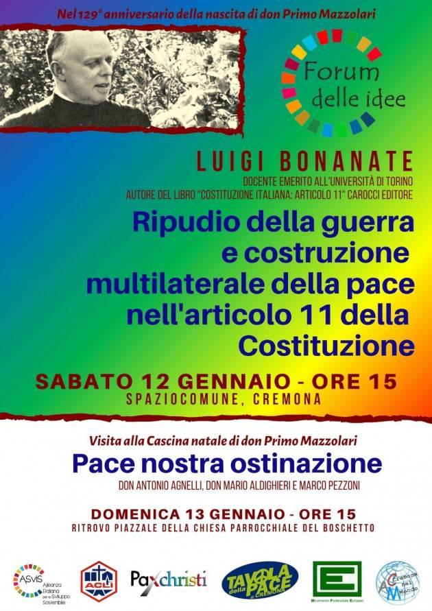Cremona Pace nostra ostinazione. Due iniziative Forum  Idee 129° anniv. nascita Don Mazzolari