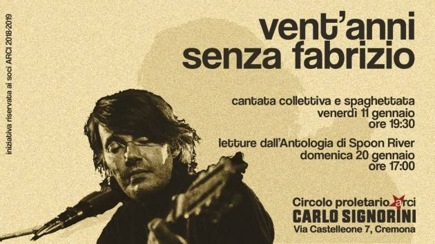 Vent'anni senza Fabrizio  venerdì 11 febbraio al Circolo Arci Signorini Cremona